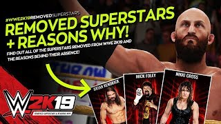 WWE 2K19: All 30 Removed Superstars & The Reasons Why!