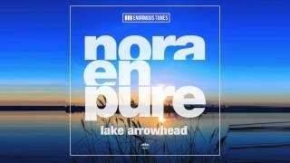 Nora En Pure   Lake Arrowhead (Original Mix)
