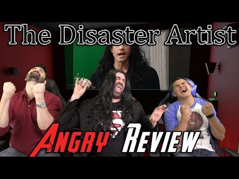 The Disaster Artist Angry Movie Review