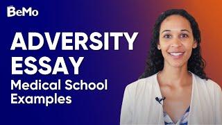 Adversity Essay Medical School Examples  | BeMo Academic Consulting