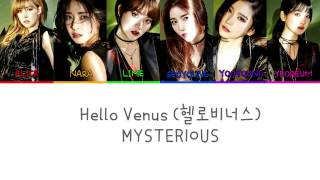 Hello Venus (헬로비너스) - Mysterious Lyrics (Color Coded) (Han|Rom|Eng)