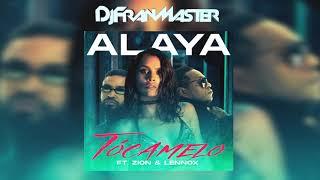 Alaya Ft Zion Lennox    Tócamelo (dj Fran Master EDT)