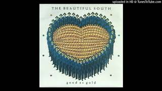 The Beautiful South - Good as Gold (Stupid as Mud)