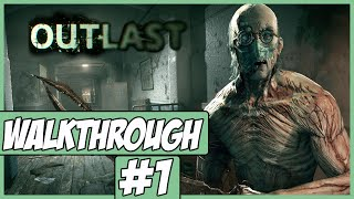 Outlast Walkthrough Ep.1 w/Angel - I'm Scared!