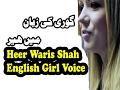 Heer Waris Shah English Girl Voice