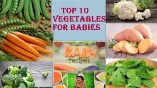 Baby Food :Top 10 vegetables for babies| Best Foods for Babies |Healthy weight gain foods for babies