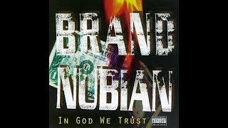 Brand Nubian - Love Me Or Leave Me Alone (Instrumental Edit)