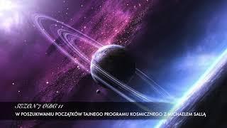 Sezon 7 Odcinek 11 – W poszukiwaniu początków Tajnego Programu Kosmicznego z Michaelem Sallą