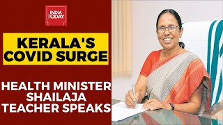 Kerala Health Minister Shailaja Teacher Decodes Surge In Coronavirus Cases In State | Exclusive  IMAGES, GIF, ANIMATED GIF, WALLPAPER, STICKER FOR WHATSAPP & FACEBOOK