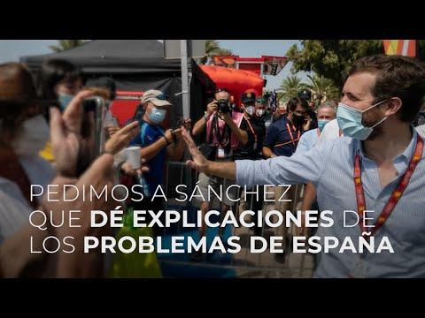 Pedimos a Sánchez que dé explicaciones de los problemas de España