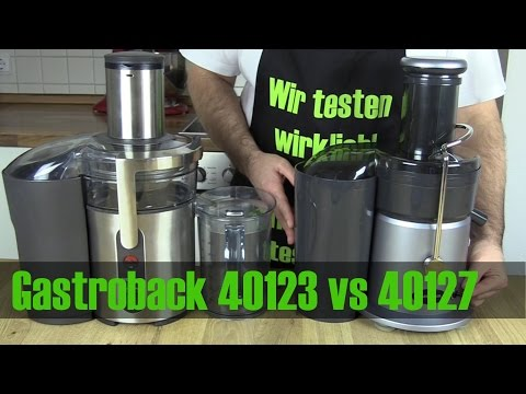 Gastroback Entsafter 40123 und 40127 im Entsafter Test