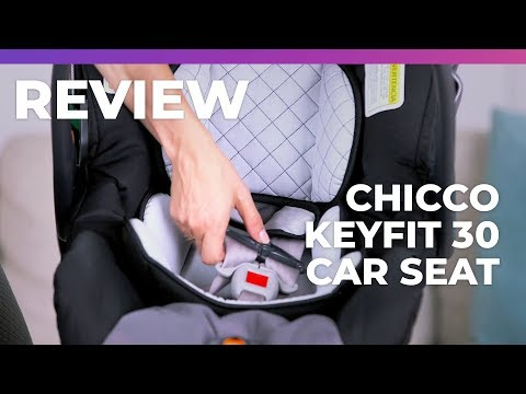 Chicco KeyFit 30 Infant Car Seat – What to Expect Review