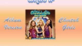 06 What If - Cheetah Girls One World [Full CD Version with Lyrics]