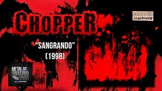 Chopper - Sangrando (1997) (Disco Completo)