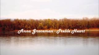 Anna Graceman  - Treble Heart Remix