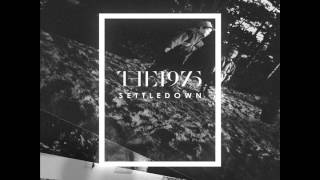 The 1975 - Settle Down (Official Instrumental)