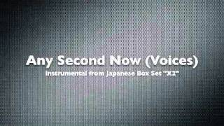 Any Second Now (Voices) - Instrumental