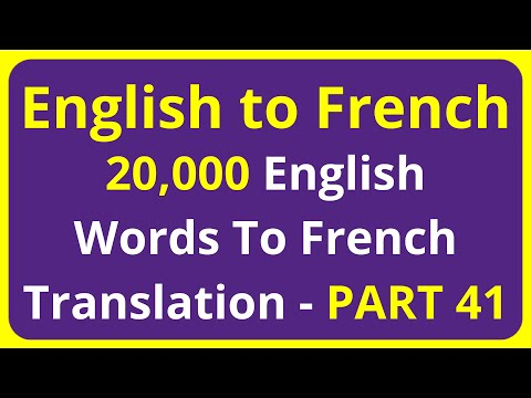 20,000 English Words To French Translation Meaning - PART 41 | English to Francais translation