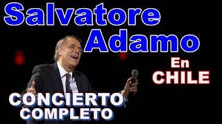 Salvatore Adamo En Chile 2004 [Full Concert]