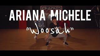 Woosah By Jeremih   Chapkis Dance   Ariana Michele