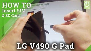 How to Insert SIM & SD LG V490 G Pad - Micro SIM & SD Slot