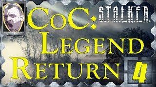S.T.A.L.K.E.R. CoC _Legend Returns_ч.4