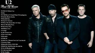 U2 Best Of Collection || U2 Songs Playlist [Cover Greatest Hits]