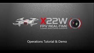 SYMA X22W FPV Drone (Wifi Version) Operation Tutorial