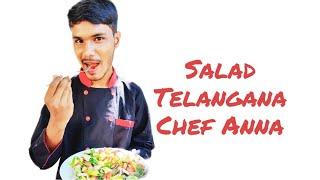 Telangana Chef Anna | Md.Sohail hussain | Salad Recipe | Cooking Boy With Luv.