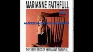 Marianne Faithfull Vanilla O'Lay