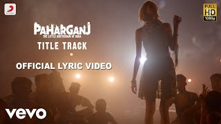 Paharganj Best Lyric Video - Brijesh Shandilya|Shilpa Surroch|Ajay Singha|Shellee