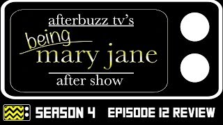 Being Mary Jane Season 4 Episode 12 Review & AfterShow | AfterBuzz TV