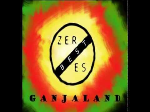 Best Zeroes - Best Zeroes - Ganjaland live
