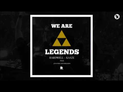 Hardwell & KAAZE feat. Jonathan Mendelsohn – We Are Legends (Original Mix)