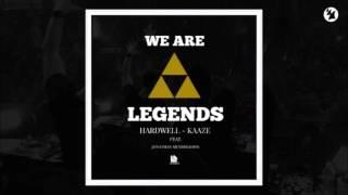 Hardwell & KAAZE Feat. Jonathan Mendelsohn - We Are Legends (Extended Mix)