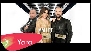 تحميل اغاني Yara & Douzi & Dj Youcef - Mallet [Official Music Video] / يارا ودوزي ودج يوسف - مليت MP3