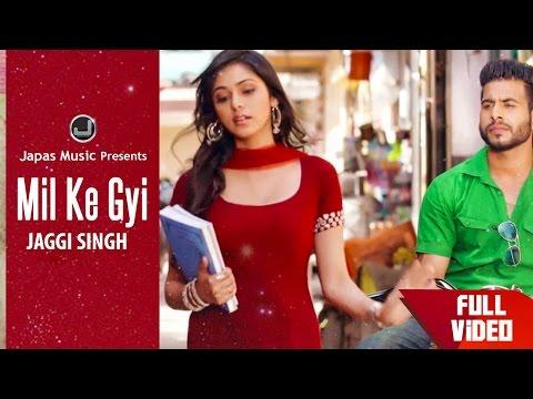 Mil Ke Gayi  Jaggi Singh
