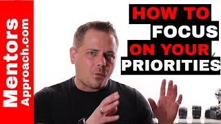 HOW to FOCUS on your PRIORITIES! My life needs fixing Series