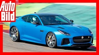 Jaguar F-Type SVR 2016- Fahrbericht/ Review/ Test/ Sound by Auto Bild