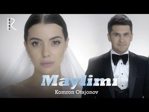 Komron Otajonov - Maylimi