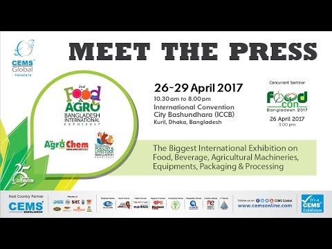 Press Conf. of Food & Agro, Agro Chem, Poultry and Livestock Expo 2017