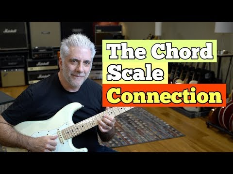 Understanding The Chord/Scale Relationship