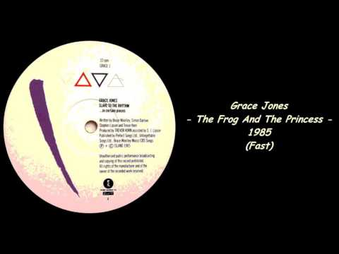 Grace Jones - The Frog And The Princess - 1985 (Fast)