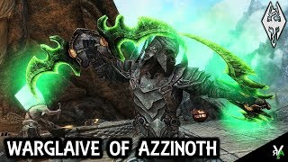 WARGLAIVE OF AZZINOTH: Weapon Mod!!- Xbox Modded Skyrim Mod Showcase