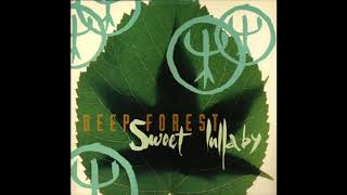 Deep Forest   Sweet Lullaby (Original Extended)   1992