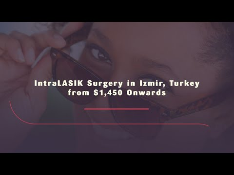 IntraLASIK-Surgery-in-Izmir-Turkey-from-1450-Onwards