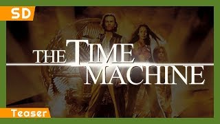 The Time Machine (2001) Teaser
