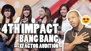 """4TH POWER"" 4TH IMPACT X FACTOR UK AUDITION - BANG BANG REACTION"