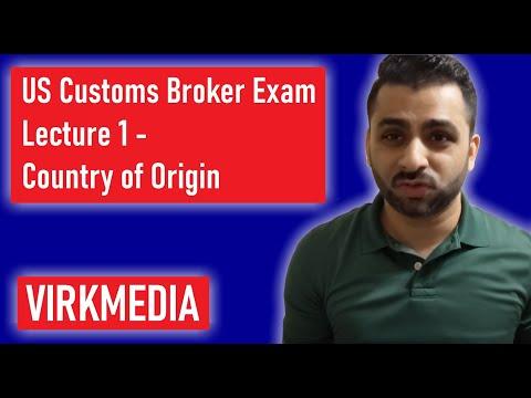 US Customs Broker Exam - Lecture 1 - Country of Origin - YouTube