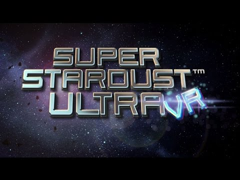 Super Stardust Ultra VR | Launch Trailer | PlayStation VR thumbnail